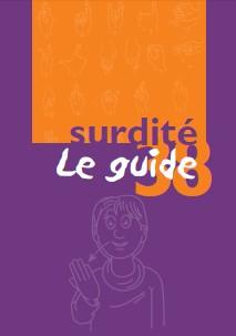 Guide surdite LE guide 38