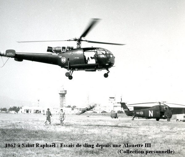 1962 a St Raphael. Sling depuis une Alouette III