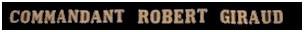 Ruban legende tender Cdt Robert Giraud