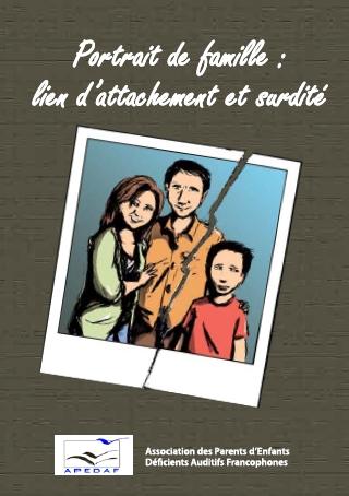 Guide Portrait de famille lien d  attachement et surdite