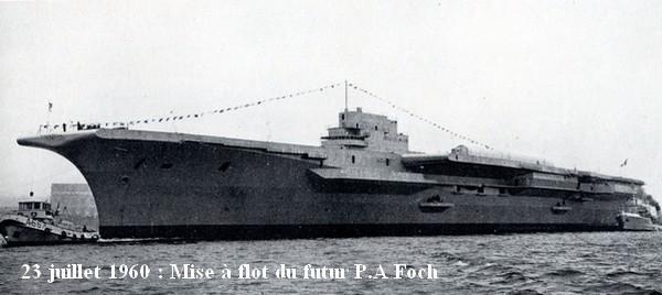 Mise a flot du P.A Foch le 23  juillet 1960