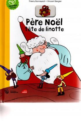 Pere Noel tete de linotte Couverture  nov. 2011
